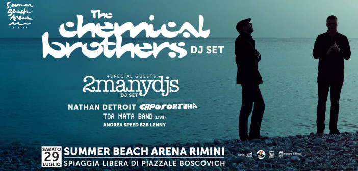 Chemical-Brothers-Summer-Beach-Arena-Rimini-29-Luglio-2017